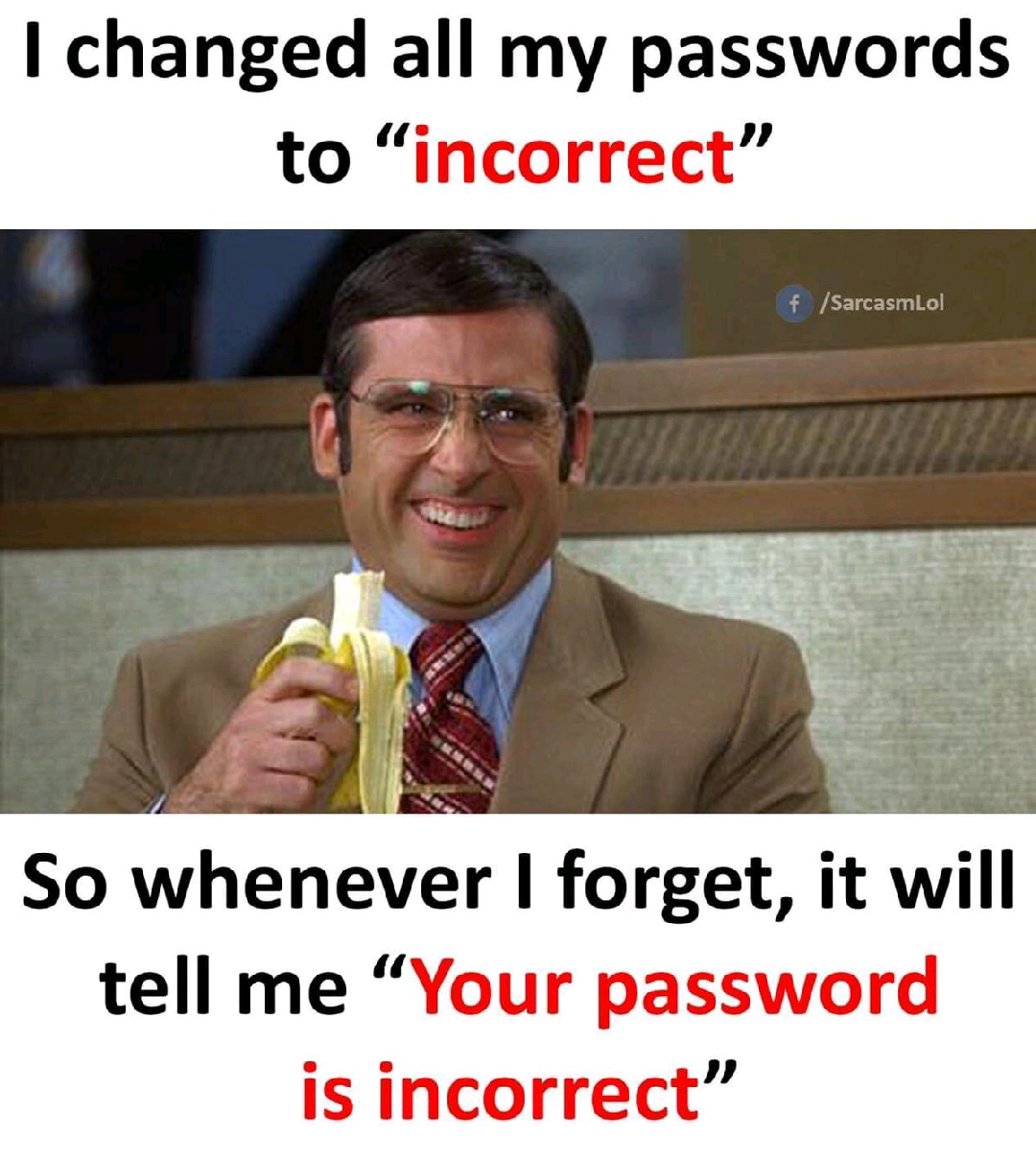 You will never forget your password!🤭🤭