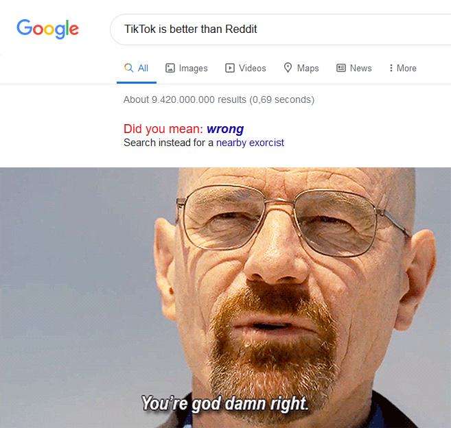 Tik Tok bad, Reddit good, breaking bad, idiot's food